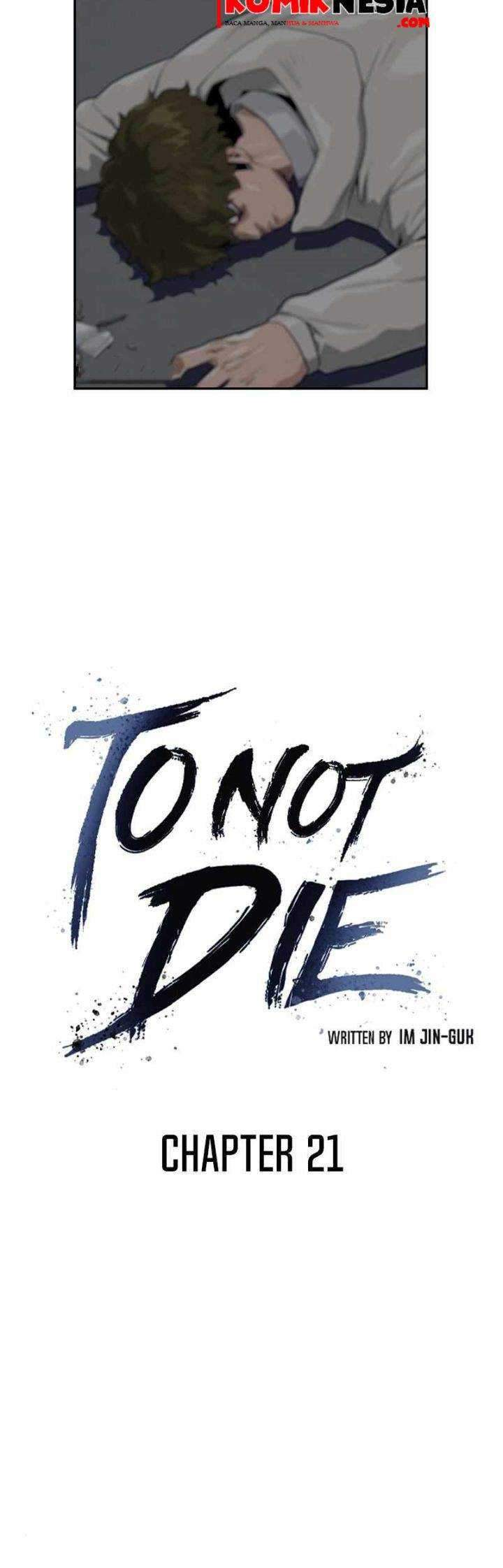 To Not Die Chapter 21